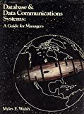Database and Data Communication Systems, Myles E. Walsh, 0835912183
