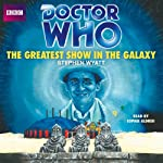 Doctor Who: The Greatest Show in the Galaxy (7th Doctor) | Stephen Wyatt