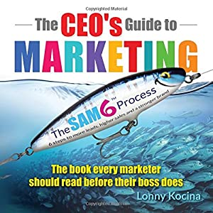 61eZIX6JI L. SS300  - The CEO's Guide to Marketing: The Book Every Marketer Should Read Before Their Boss Does