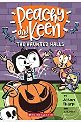 The Haunted Halls (Peachy and Keen) Paperback