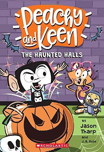 The The Haunted Halls (Peachy and Keen)