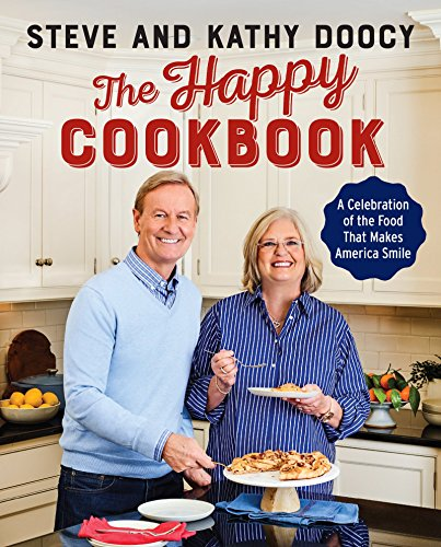 Product picture for The Happy Cookbook: A Celebration of the Food That Makes America Smile by Steve Doocy