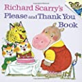 Richard Scarrys Please And Thank You Book Picturebackr by Random House Books for Young Readers