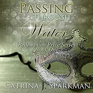 Passing Through Water Audiobook