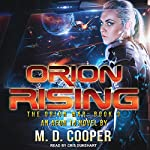Orion Rising: Orion War Series, Book 3 | M. D. Cooper