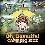 Oh, Beautiful Camping Site: Camping Book for Kids | Steve Herman