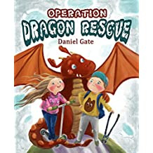 Operation Dragon Rescue: Children's picture book, Adventures, Family values, Bedtime story (Caden and Robin Book 1)