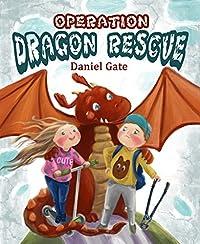Operation Dragon Rescue by Daniel Gate ebook deal