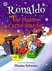 Ronaldo: The Phantom Carrot Snatcher (Ronaldo the Flying Reindeer Book 2)