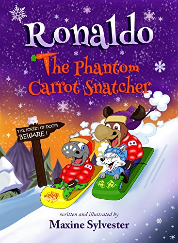 Ronaldo: The Phantom Carrot Snatcher (Ronaldo the Flying Reindeer Book 2) by [Sylvester, Maxine]