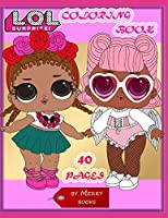 LOL Coloring Book 40 Pages With Favorite Dolls