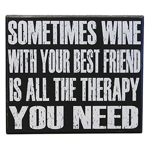 nd Up Sign Sometimes Wine With Your Best Friend Is All The Therapy You Need - Bestie Friendship Gift Sign - Best Friends Birthday - Wine Quotes - Friendship Quotes ()