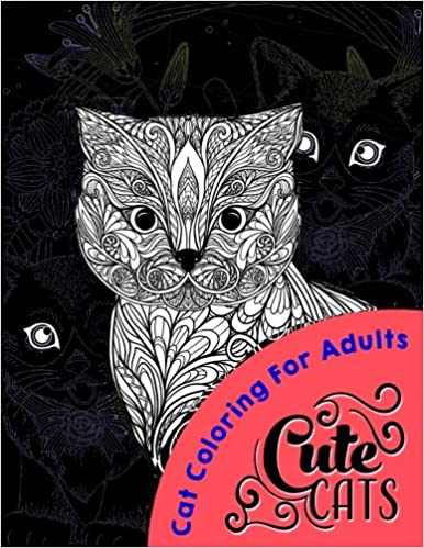 Cute Cats MIDNIGHT EDITION: Coloring For All ages
