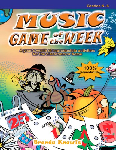 Activities Music Elementary - Music Game of the Week: A  year's worth of reproducible activities for the classroom or home (Grades K-6, Reproducible)