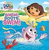 Swim, Boots, Swim! (Dora the Explorer) (Pictureback(R))