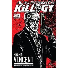 Alan Robert's Killogy #1 (of 4)