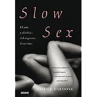 Slow Sex: El arte y el oficio del orgasmo femenino