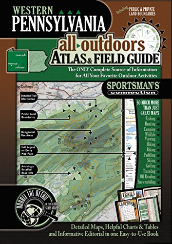 Western Pennsylvania All-Outdoors Atlas & Field Guide -