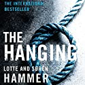 The Hanging Audiobook by Lotte Hammer, Soren Hammer Narrated by Ray Chase