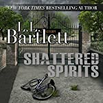 Shattered Spirits: The Jeff Resnick Mysteries, Book 7 | L.L. Bartlett