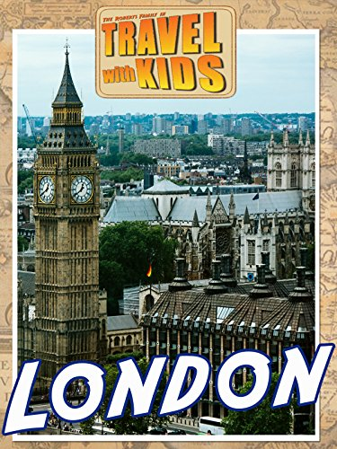 Travel with Kids: London ()