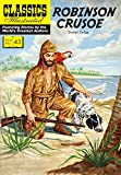 Robinson Crusoe (Classics Illustrated)
