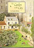 The Garden in the City, Gerda Muller, 0525446974
