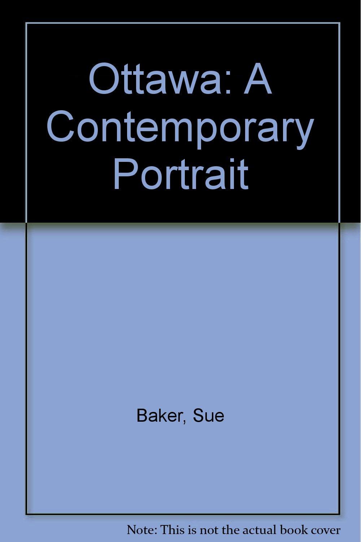 Ottawa: A Contemporary Portrait