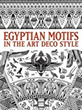 img - for Egyptian Motifs in the Art Deco Style (Dover Pictorial Archive) book / textbook / text book