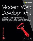 Modern Web Development: Understanding domains, technologies, and user experience (Developer Reference) (Developer Reference (Paperback))