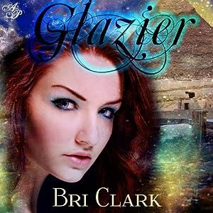 Glazier Audiobook