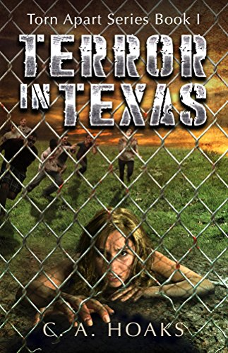 Terror In Texas (Torn Apart Book 1) by [Hoaks, C. A.]