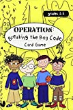 Operation: Breaking the Boy Code Card Game