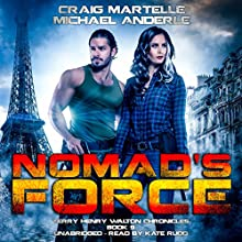 Nomad's Force: Terry Henry Walton Chronicles, Book 9 Audiobook by Craig Martelle, Michael Anderle Narrated by Kate Rudd