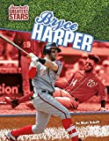 Bryce Harper (Baseball's Greatest Stars)