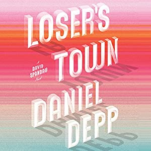 Loser's Town Audiobook