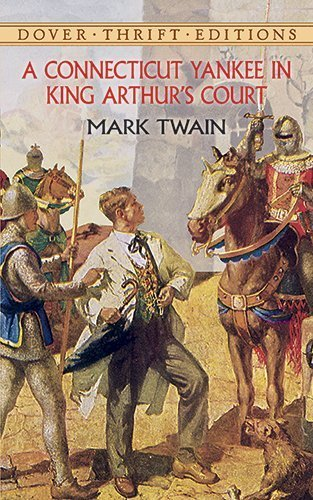A Connecticut Yankee in King Arthur's Court (Dover Thrift Editions) by Mark Twain - Mall In Connecticut Shopping
