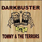 Darkbuster vs Tommy & The Terrors