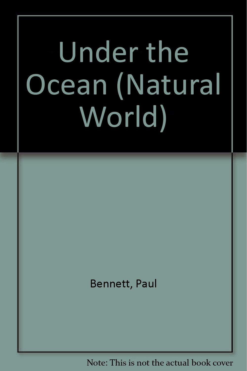 Under the ocean (The natural world)