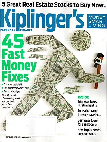 Kiplinger's Personal Finance Magazine September 2016   45 Fast Money Fixes