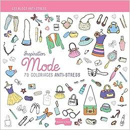 Coloriage Anti Stress Mode.Inspiration Mode 70 Coloriages Anti Stress Amazon Co Uk