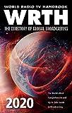 World Radio TV Handbook 2020: The Directory of Global Broadcasting