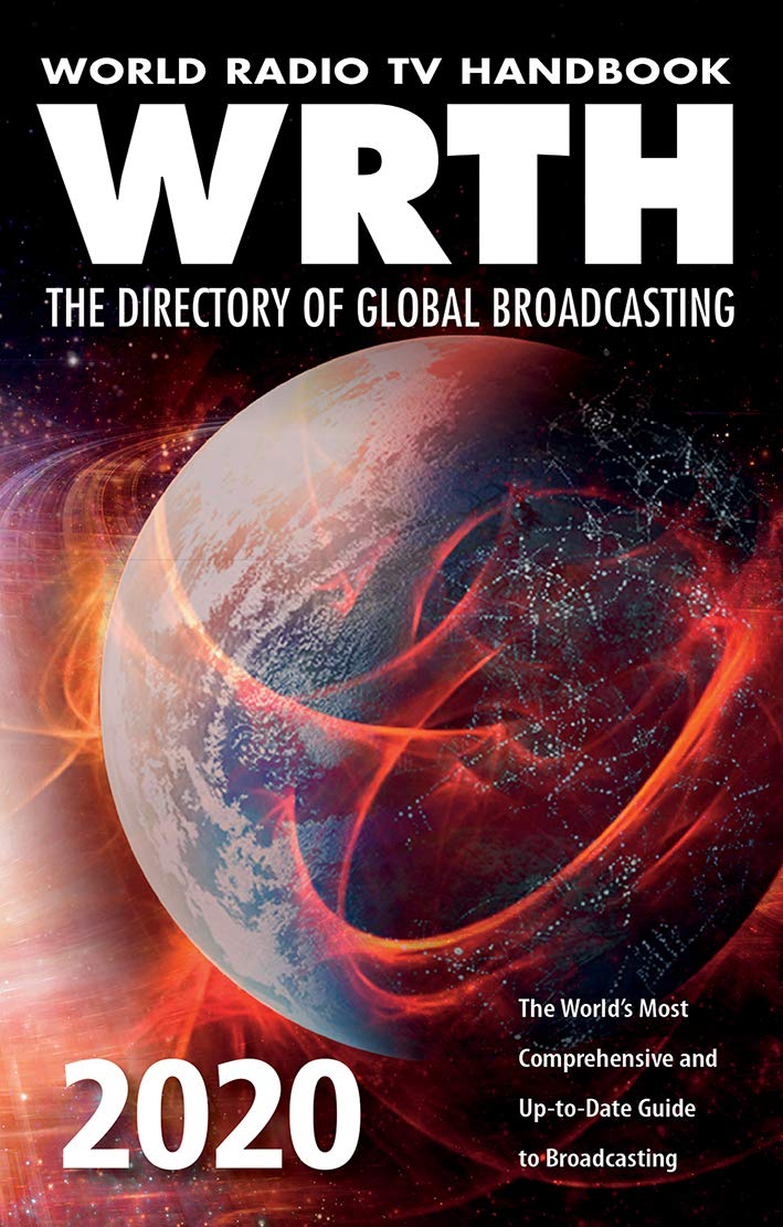 World Radio TV Handbook 2020 : The Directory of Global Broad