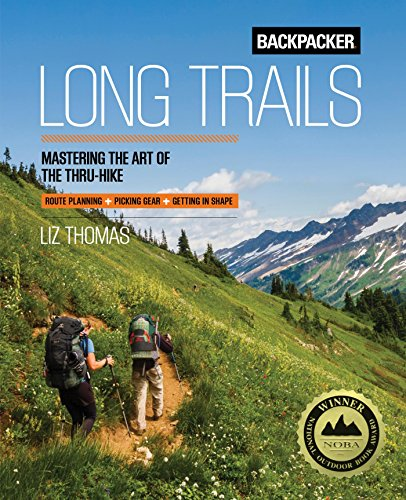 Backpacker Long Trails: Mastering the Art regarding the Thru-Hike - 61eaSEhuLYL