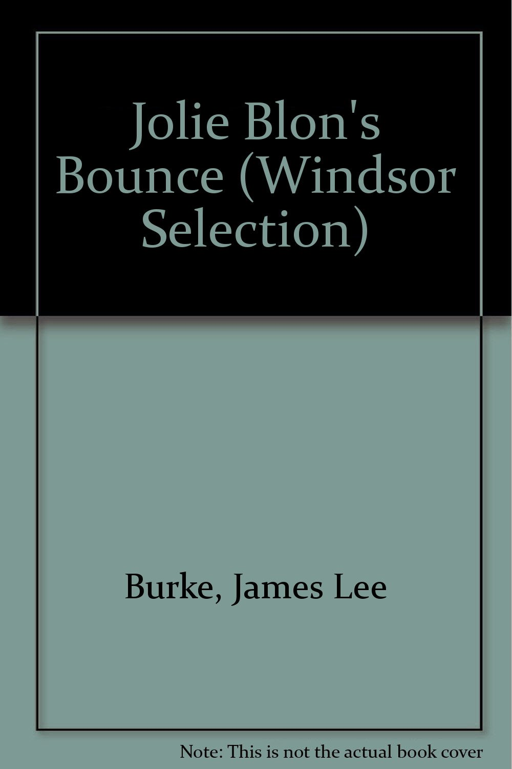 Amazon: Jolie Blon's Bounce (windsor Selection) (9780754018230): James  Lee Burke: Books