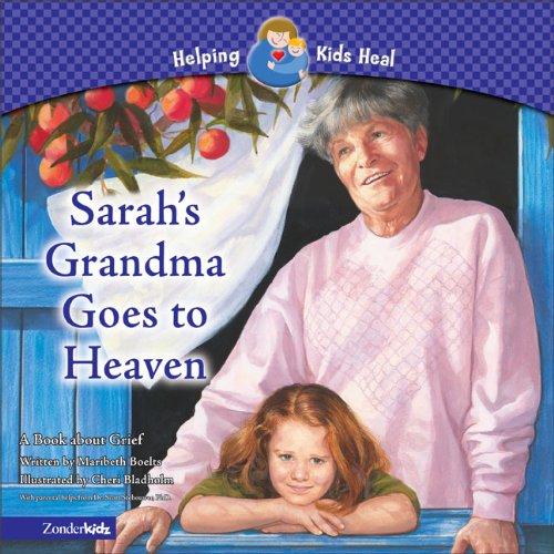 Sarah's Grandma Goes to Heaven