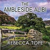 The Ambleside Alibi | Rebecca Tope