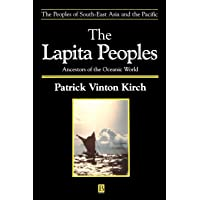 The Lapita Peoples: Ancestors of the Oceanic World
