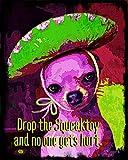 Funny Chihuahua Quote Art Print 8x10 - Korpita