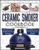 Ceramic Smoker Cookbook